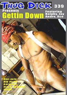 Thug Dick 339: Gettin Down
