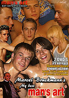 The 15 best scenes from Marcel Bruckmann's man's-art. 6 hours action in a 2DVD set. With this title you will get group action, kissing, sucking, verbal humilation hot bareback fucking scenes, sperm eating, tons of sperm and high quality gay entertainment!
