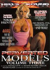 Perverted Models 3
