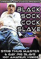 Black Sock Cock Slave
