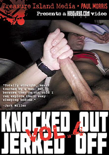 Gay Voyeur Private : Knocked Out And Jerked Off 4!