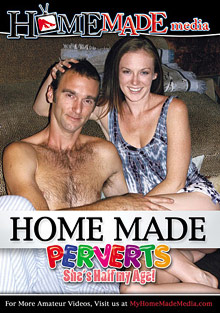 Home Made Perverts: She's Half My Age cover