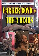 New to Pig Daddy Parker Boyd takes on three of our biggest bears raw! How much can his sweet little ass take? Find out as he sucks and gets plowed by the 3 bears and begs for their loads! All Bears! All Bareback!