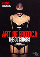 The Art Of Erotica: The Outsiders