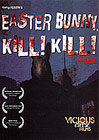 Easter Bunny Kill Kill