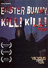 Easter Bunny Kill Kill