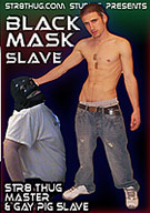 Black Mask Slave