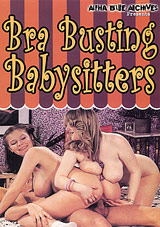 Bra Busting Babysitters