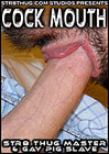Cock Mouth