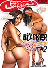 The Blacker The Better 2
