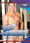 Deep Workout
