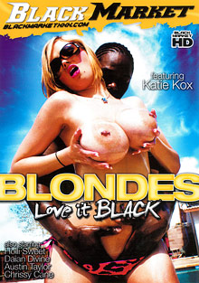 Interracial Porn : Blondes Love It Black!