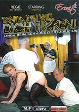 Tante, Ich Will Dich Ficken Xvideos