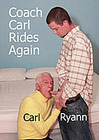 Coach Carl Rides Again