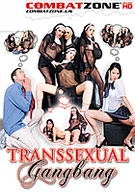 Transsexual Gangbang
