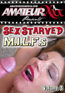 Sex Starved M.I.L.F.S 3 cover
