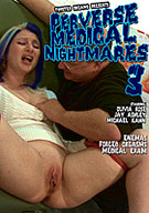 Perverse Medical Nightmares 3
