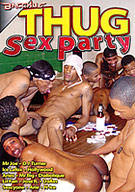 Thug Sex Party