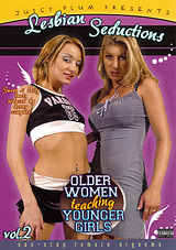 Lesbian Seductions: Older Women Teaching Younger Girls 2