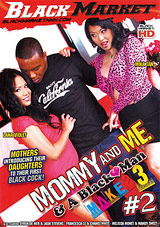 Mommy And Me And A Black Man Makes 3 2 Xvideos