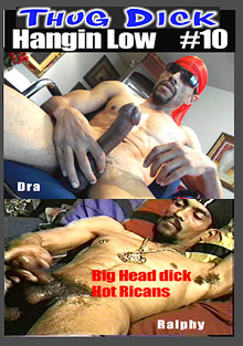 Thug Dick 10: Hangin Low