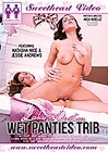 Lesbian Adventures: Wet Panties Trib