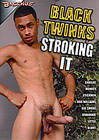 Black Twinks Stroking It