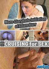 More Gloryhole Initiation Of Adam Burr Xvideo gay