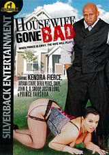 Housewife Gone Bad Xvideos