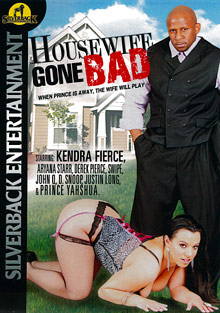 Interracial Porn : Housewife Gone Bad!