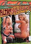 Briana Banks ...Aka Filthy Whore 2