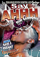 Black Rayne Productions and Thugcinema.com introduce its newest and hottest series. SAY AHHH... As all our DVDs in the Breed It Raw Studio, this shit is hot, raw and to the point. With every scene ending with a nice creamy messy facial. It will sure to have you bussin nutt after nutt as you watch it. Buy a new bottle of lube cause youre gonna need it.