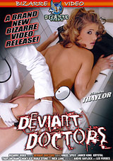 Deviant Doctors