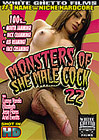 Monsters Of She Male Cock 22