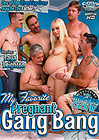 My Favorite Pregnant Gang Bang