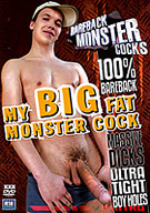 Bareback Monster Cocks: My Big Fat Monster Cock