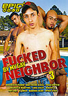 Fucked By My Gay Neighbor 3