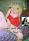 Lynn Carroll's Amateur Hall Of Fame: Lynn Carroll And Karen The Final Orgy