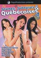 Jeunes, Juteuses And Quebecoises 4