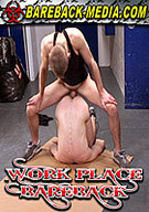 Work Place Bareback
