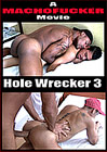 Hole Wrecker 3