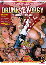 Drunk Sex Orgy: Fashion Freaks