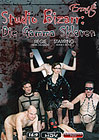Studio Bizarr: Die Gamma-Sklaven