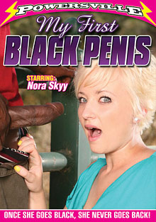 My First Black Penis: Nora Skyy