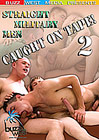 Straight Military Men: Caught On Tape 2