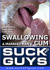 Swallowing A Married Man's Cum