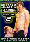 Slave Training 2