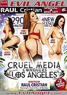 Cruel Media Conquers Los Angeles Part 2