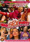 Mad Sex Party: Gangbanged Goo Girls