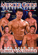 Muscle Gods Celebration is a best-of compilation featuring Van Damme's finest scenes and his beefiest co-stars, including Tyler Saint, Matthew Rush, Rob Romoni, Skye Woods, Coby Mitchell, Drake Jayden and Rick Hammersmith.